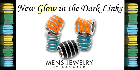 Men's Jewelry by AAGAARD - New Glow-in-the-dark Links and Glow Beads